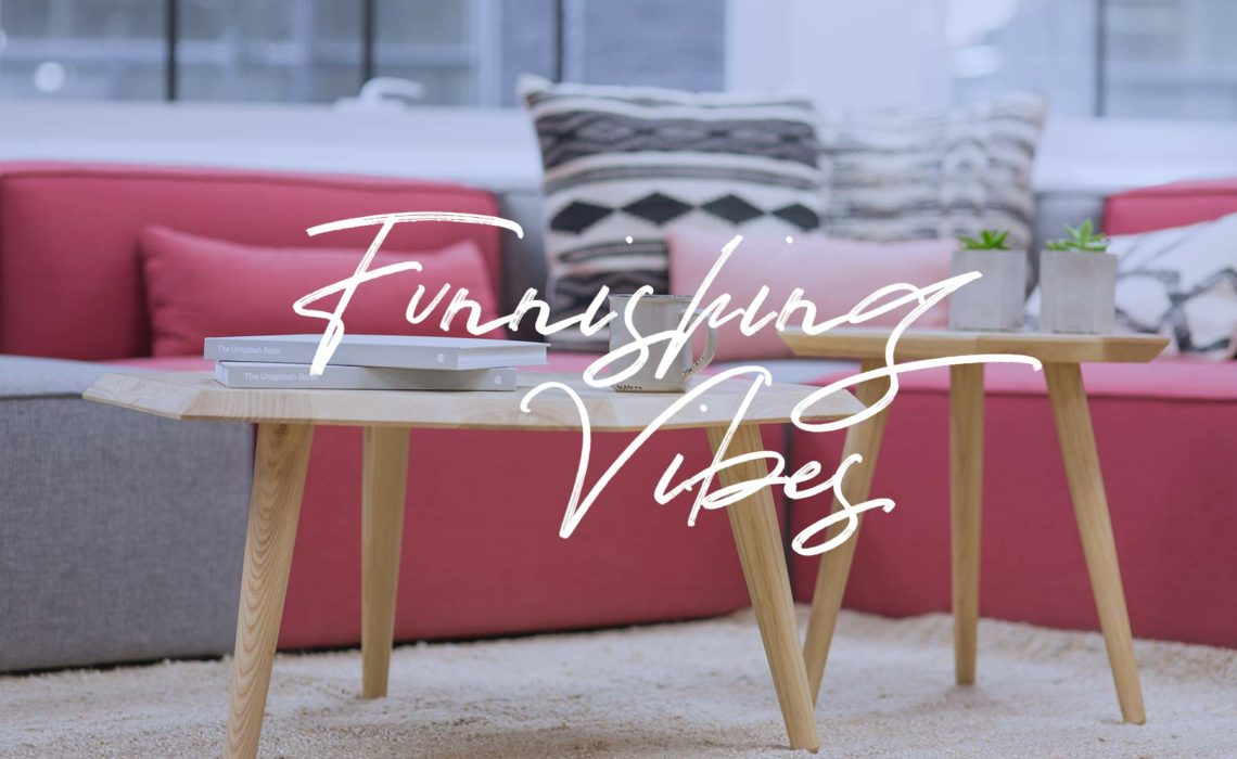 Furnishing Vibes - PearlMargaret.com